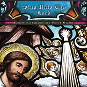 Sing unto the lord cover image