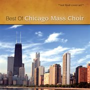 Ultimate chicago mass choir cover image