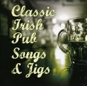 Classic irish pub songs and jigs cover image
