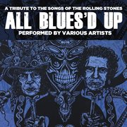 All blues'd up: songs of the rolling stones cover image