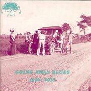 Going Away Blues (1926-1935)