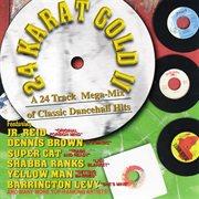 24 Karat Gold Ii: Classic Dancehall Megamix