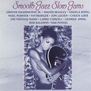 Smooth Jazz Slow Jams