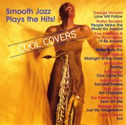 Cool covers - smooth jazz plays the hits! cover image
