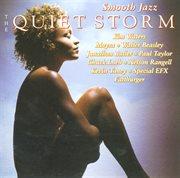 Smooth Jazz - the Quiet Storm