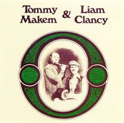 Tommy Makem and Liam Clancy