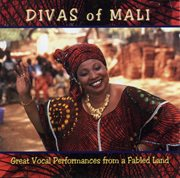 Divas of mali: great vocal performances from a fabled land cover image