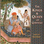 The kings & queen of qawwali