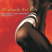 Afrobeats Hot Hits