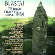 Blasta! the irish traditional music special cover image