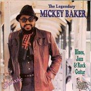The legendary mickey baker: blues, jazz & rock guitar cover image