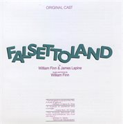 Falsettoland - composed by william finn cover image