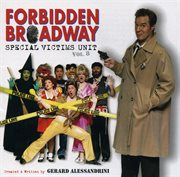Forbidden Broadway - Special Victims Unit
