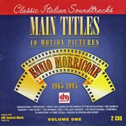 Morricone, ennio - main titles - music by ennio morricone for 40 motion pictures cover image