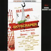 Skyscraper - 1965 Original Broadway Cast