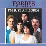 I'm Just A Pilgrim