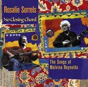 No Closing Chord - the Songs of Malvina Reynolds
