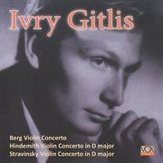 Berg, Hindemith, Stravinsky: Violin Concertos