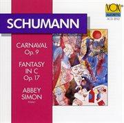 Schumann: Carnival / Fantasy in C Major