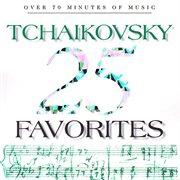 25 tchaikovsky favorites cover image