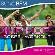 Hip Hop Gospel Workout