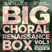 Big choral box - renaissance cover image