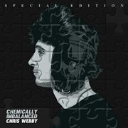 Chemically imbalanced (special edition) cover image