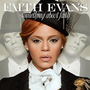 Something about faith (best buy bonus track edition) cover image