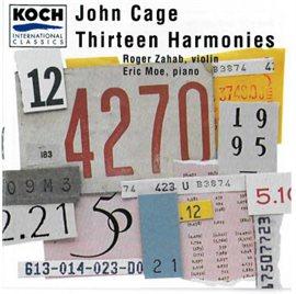 Cover image for John Cage - Thirteen Harmonies/Roger Zahab