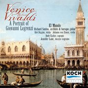 Venice before Vivaldi : a portrait of Giovanni Legrenzi cover image