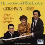 Gershwin: He Loves and She Loves