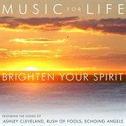 Brighten your spirit cover image