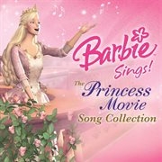 Barbie sings! the princess movie collection cover image