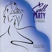 A Swell Party - A Celebration of Cole Porter (original London Cast Recording)