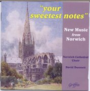"""your sweetest notes"" new music from norwich cover image"