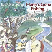 Harry's gone fishing cover image