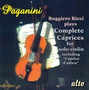 "Paganini: Ricci Plays Complete Caprices for Solo Violin Including ""caprice D'adieu"""