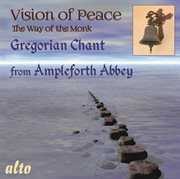 Vision of peace: the way of the monk cover image