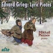 Edvard Grieg: Lyric Pieces