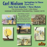 Springtime in F|nen;  Suite From Aladdin; Three Motets, Op. 55