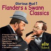 Glorious Mud! Flanders & Swann Classics