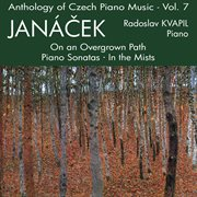 Anthology of Czech Piano Music Vol. 7 - Janácek