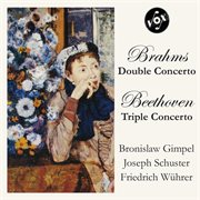 Brahms: Double Concerto; Beethoven: Triple Concerto (vox Reissue)