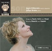 Didonato, joyce: songs of faure, hanh & head; arias by rossini and handel cover image