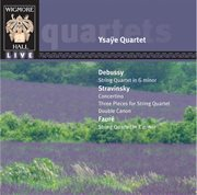 Debussy: string quartete in g minor; stravinsky: convertino; faure: string quartet in e minor cover image