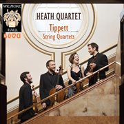 Tippet String Quartets - Wigmore Hall Live