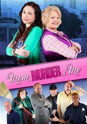 Mom Murder & Me