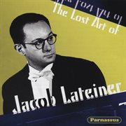The Lost Art of Jacob Lateiner