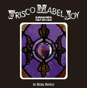 Frisco mabel joy revisited: for mickey newbury cover image