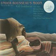 Under Rousseau's Moon